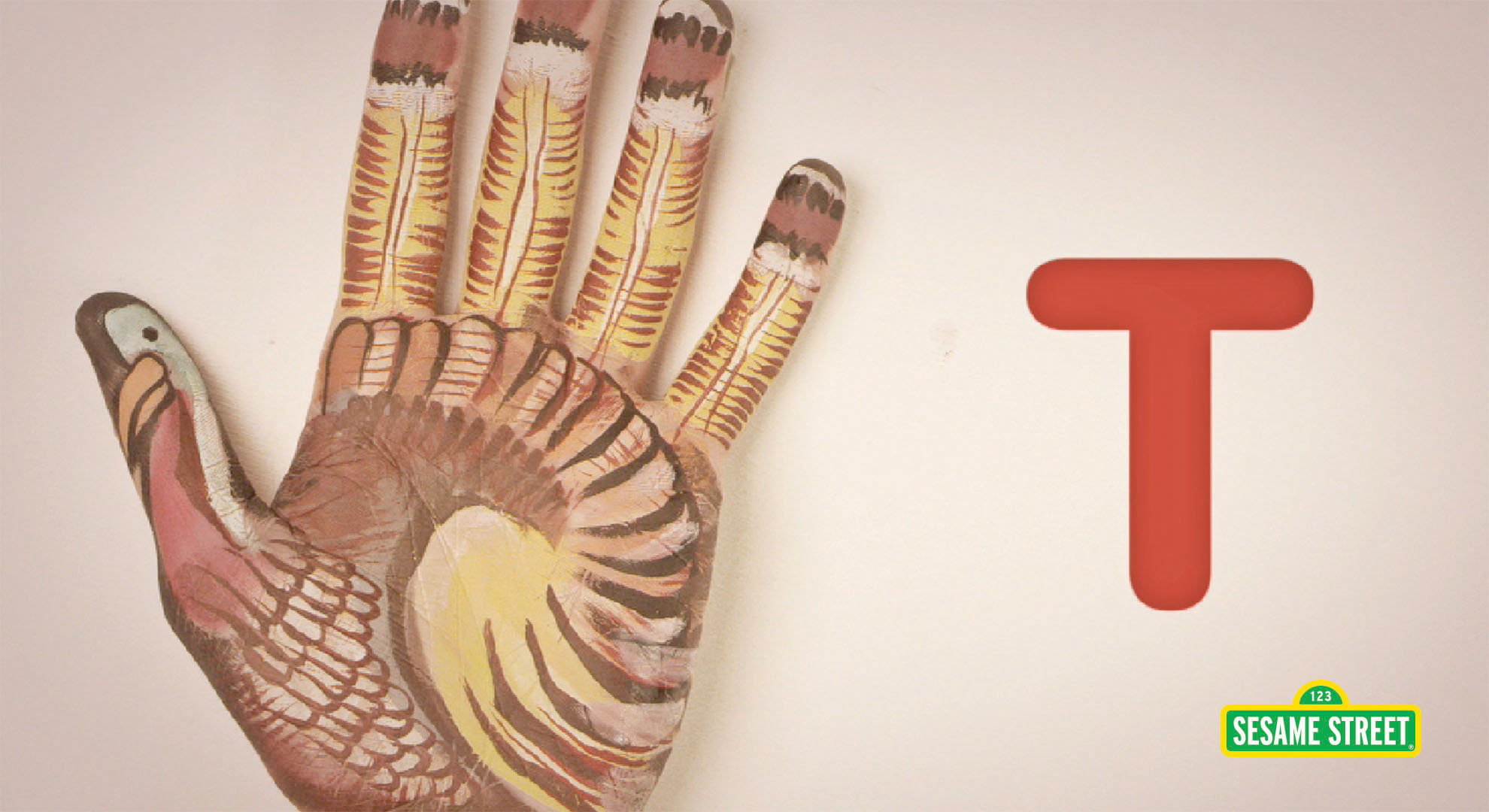 Hand Painted: T Is for Turkey | Sesame Street