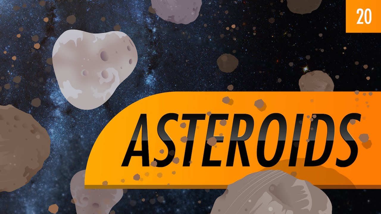 Asteroids | Crash Course Astronomy | PBS LearningMedia