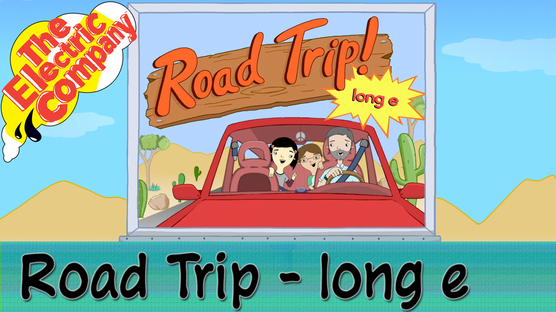 Road Trip- Long E