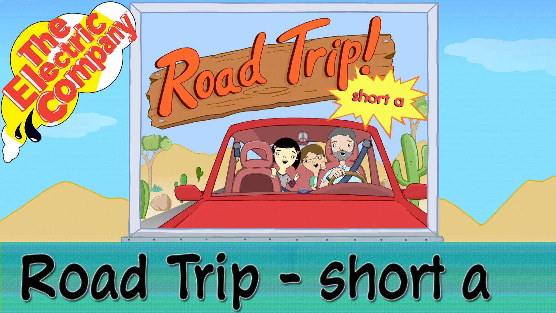 Road Trip- Short A & Long A