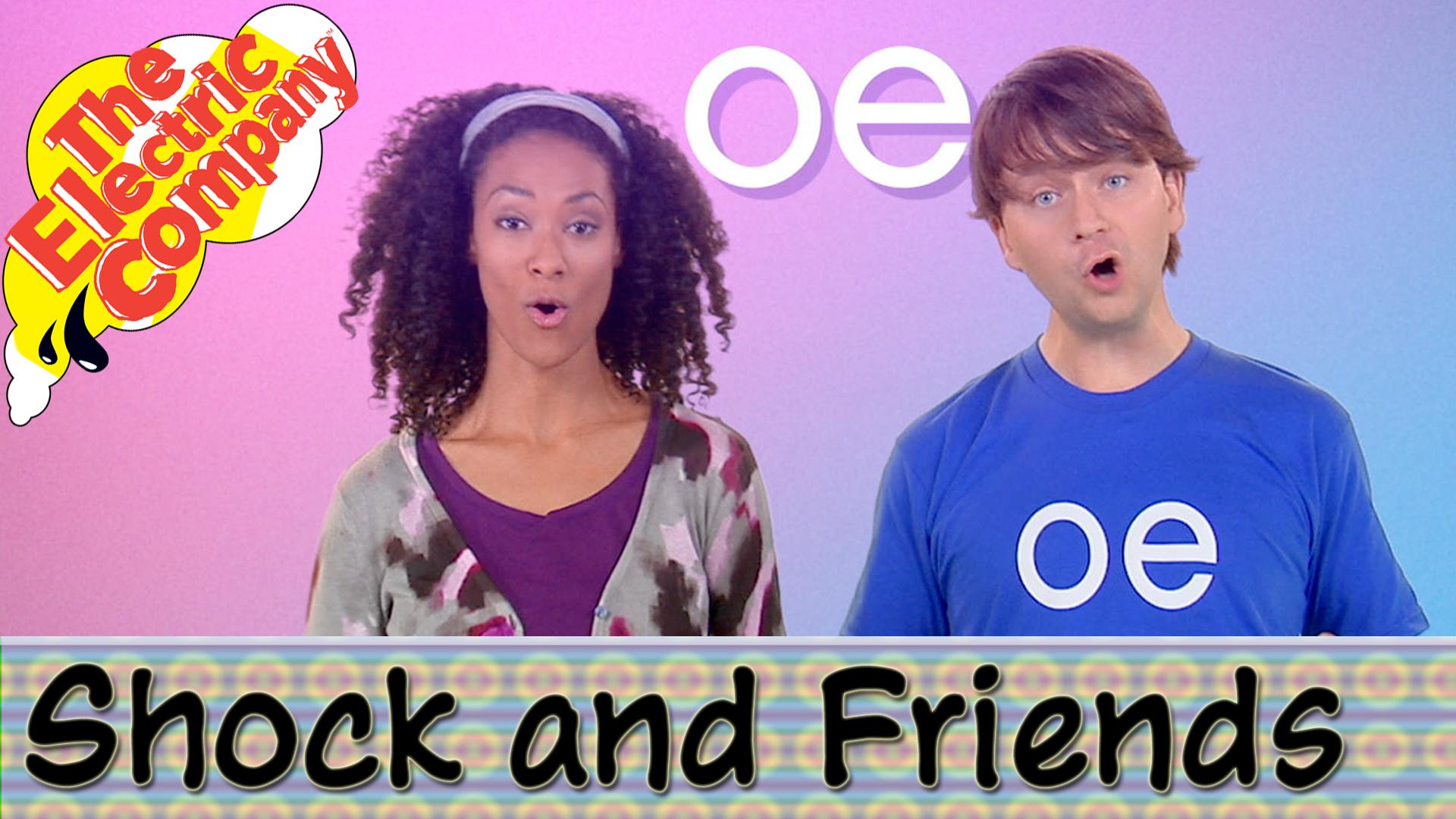 Shock & Friends Phonics Rap: OE