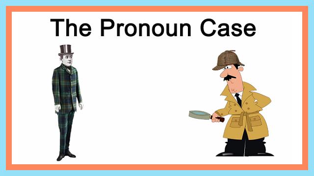 Proper Case of Pronouns