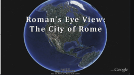 A Roman's-Eye View: The Capital