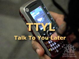 TTYL Screen