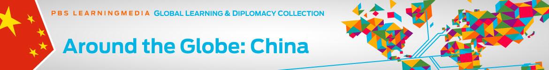 Around the Globe: China