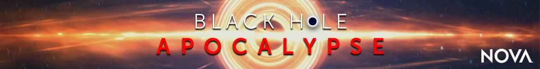 NOVA: Black Hole Apocalypse Collection