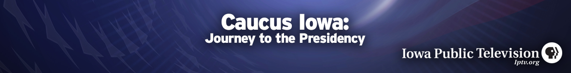 Caucus Iowa Journey to the Presidency