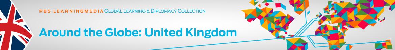 Around the Globe: United Kingdom