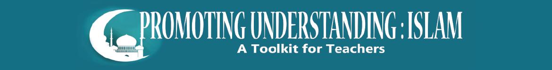 Promoting Understanding: Islam