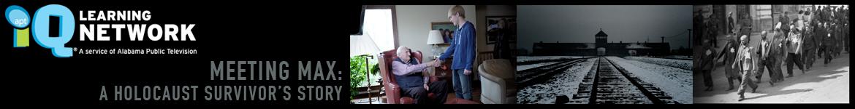 Meeting Max: A Holocaust Survivor's Story