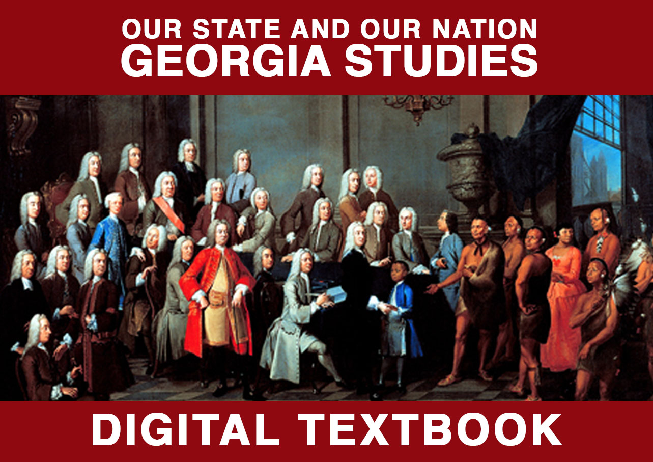 Georgia Studies Digital Textbook | PBS LearningMedia
