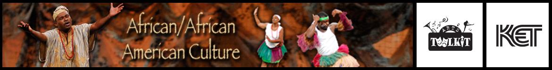 Africa/African-American Culture