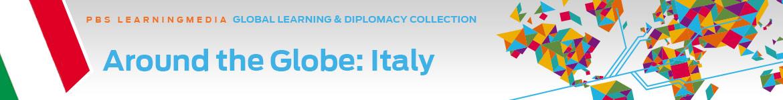 Around the Globe: Italy