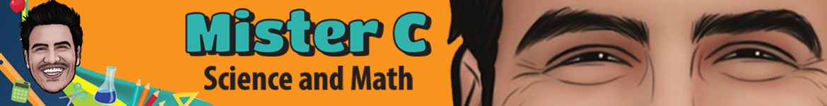 Mister C | Science and Math
