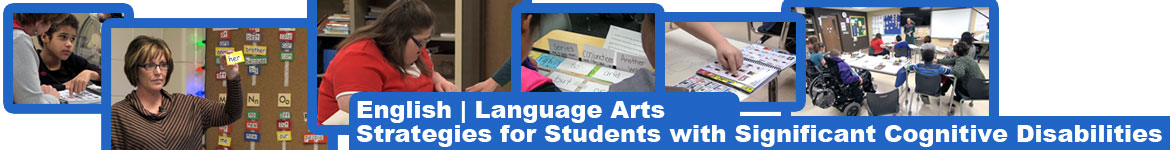 English Language Arts Strategies for Students with Significant Cognitive Disabilities