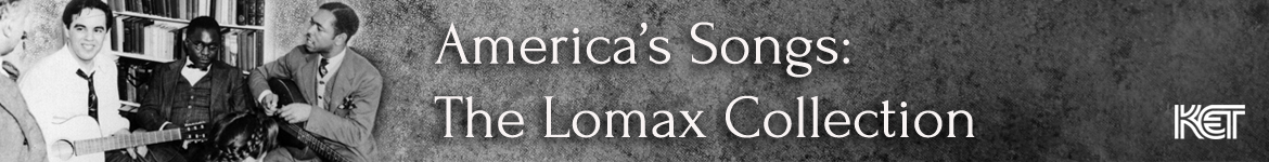 America's Songs: The Lomax Collection
