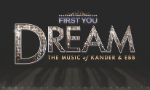 First You Dream - The Music of Kander and Ebb