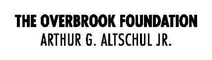 Overbrook Foundation/Arthur G. Altschul Jr.