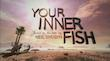 Your Inner Fish - color