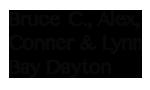 Bruce C., Alex, Conner and Lynn Bay Dayton