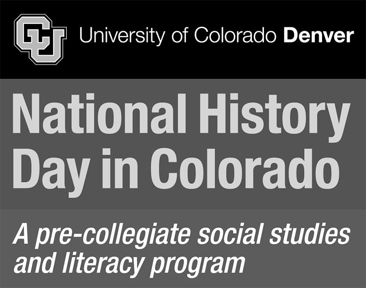 University of Colorado Denver: National History Day in Colorado