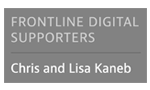 FRONTLINE Digital Sponsors | Chris and Lisa Kaneb