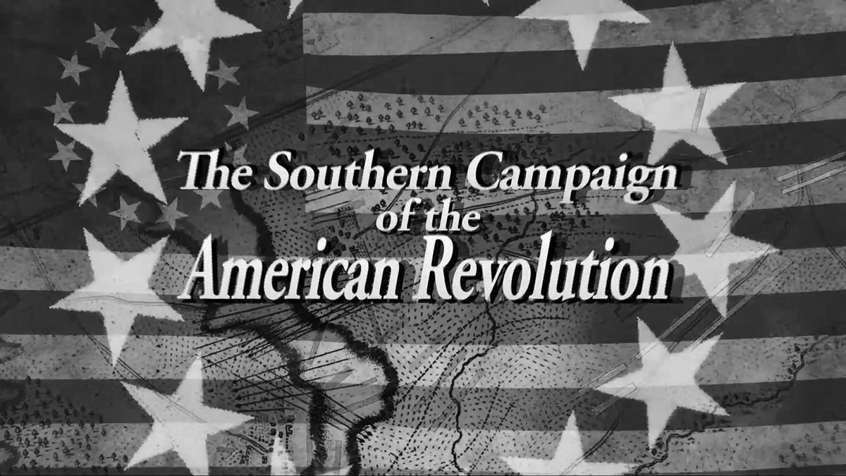 The Southern Campaign of the American Revolution
