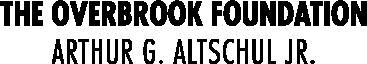 Overbrook Foundation/Arthur G. Altschul Jr. | Grayscale | 2017