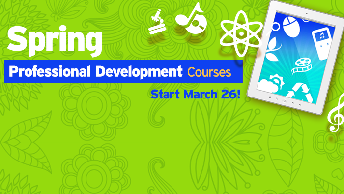 Enroll By 3/23 for 15% Off Spring PD Courses